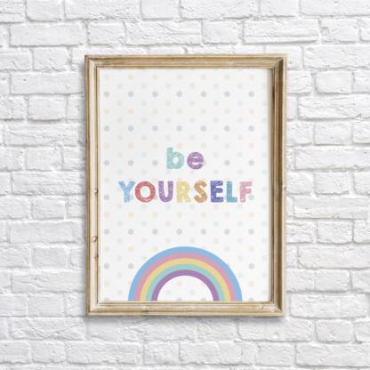 Be Yourself Colorful Nursery Wall Decor Printable