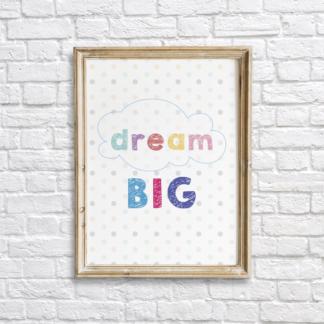 Dream Big Colorful Nursery Wall Decor Printable