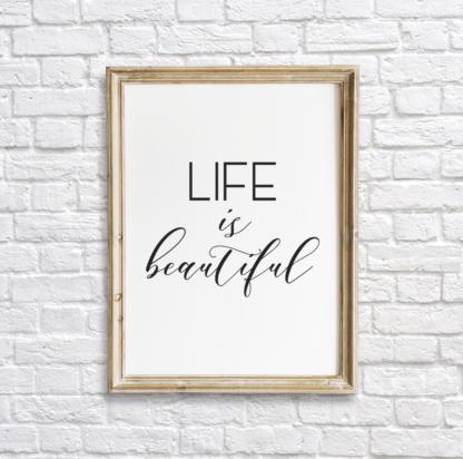 Life is Beautiful Room Wall Decor Printable