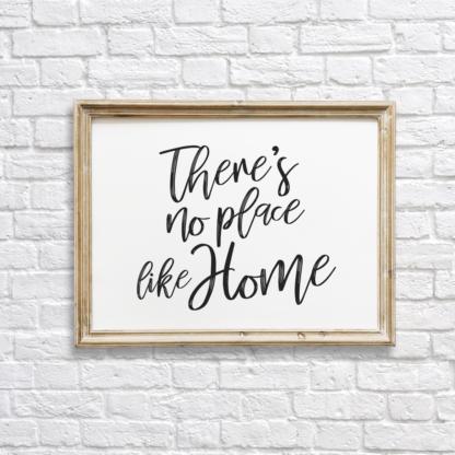 There's No Place Like Home Wall Decor/Art Printable