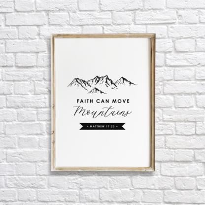 Faith Can Move Mountains Quote Wall Art Room Decor Printable