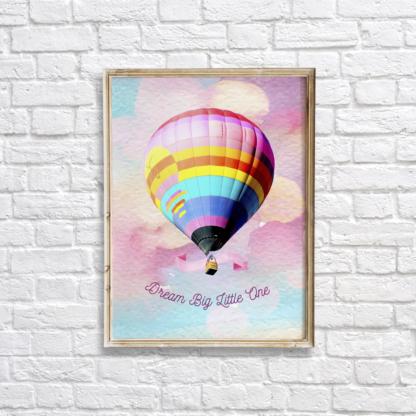 Colorful Hot Air Balloon - Dream Big Little One Wall Room Decor Printable